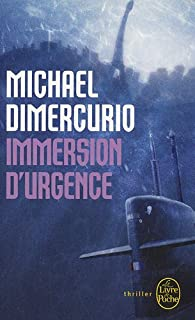 Immersion d'urgence, DiMercurio, Michael