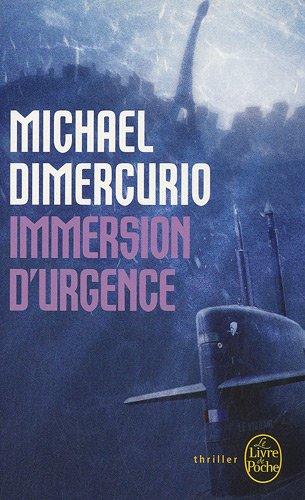 Immersion D'Urgence (Le Livre de Poche) (French Edition) pdf epub