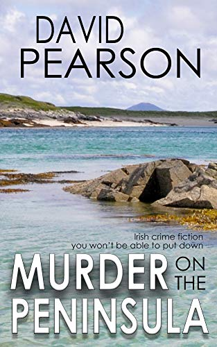 David New Book - MURDER ON THE PENINSULA: Irish crime fiction you won't be able to put down