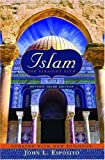 Islam: The Straight Path Updated with New Epilogue, 3rd edition