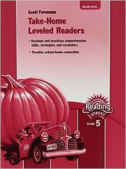 Book READING 2007 TAKE-HOME LEVELED READER BELOW LEVEL GRADE 5 [7/1/2005] Scott Foresman