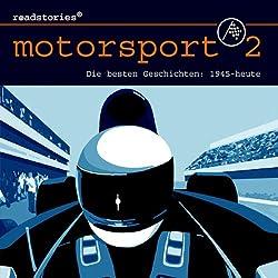 Die besten Geschichten von 1945 bis heute (Motorsport 2)