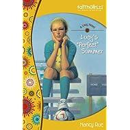 Lucy's Perfect Summer (Faithgirlz! / A Lucy Novel Book 3)