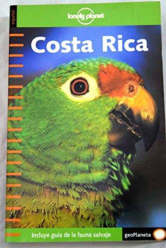 Lonely Planet: Costa Rica (Guías de País Lonely Planet)
