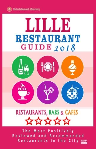 Lille Restaurant Guide 2018: Best Rated Restaurants in Lille, France - Restaurants, Bars and Cafes recommended for Visitors, 2018