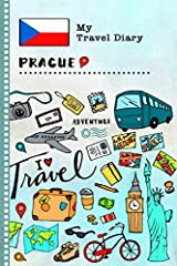 Prague - Kids Travel Diary Log Book - Guided Vacation Activity Journal For Writing, Sketching, Gratitude Prompt - Memory Keepsake Notebook - Travel the World                                  112 Pages with beautiful illustrati...