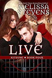Live (Kitsune Book 4)