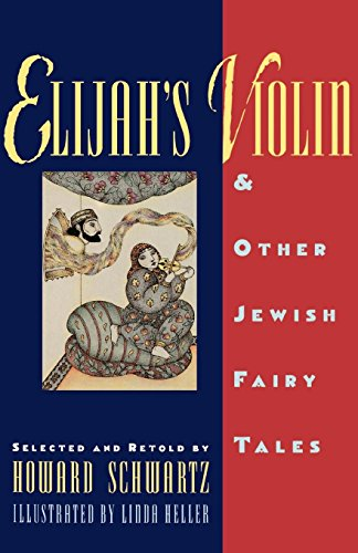 Elijah's Violin and Other Jewish Fairy -