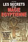 Les secrets de la magie égyptienne par Kardan