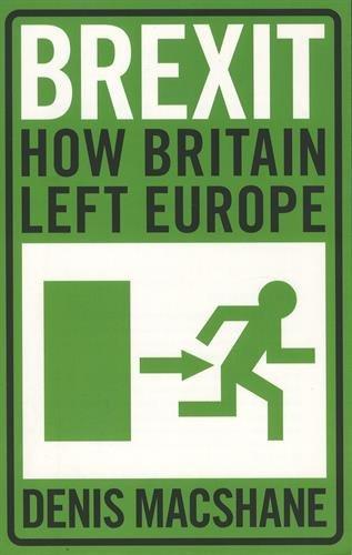 Brexit  How Britain Left Europe