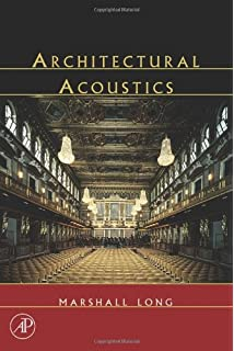 architectural acoustics second edition marshall long