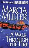Walk Through the Fire(MP3)(Unabr.)