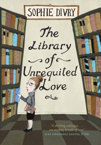 """""""The Library of Unrequited Love"""" av Sophie Divry"""