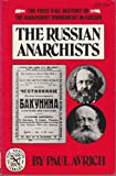 The Russian Anarchists, Paul Avrich, 0393008975