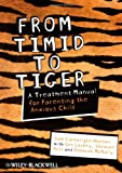 From Timid to Tiger, Samantha Cartwright-Hatton, 0470683104