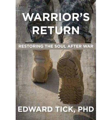 Download Warrior's Return : Restoring the Soul After War(Paperback) - 2014 Edition pdf epub