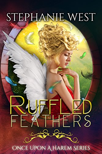 Ruffled Feathers (Once Upon a Harem Book 5) (Ruffled Princess)