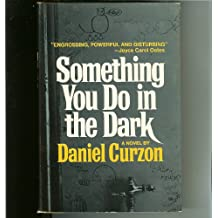 Something you do in the dark