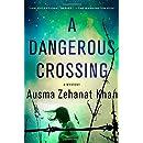 A Dangerous Crossing: A Novel (Rachel Getty and Esa Khattak Novels)