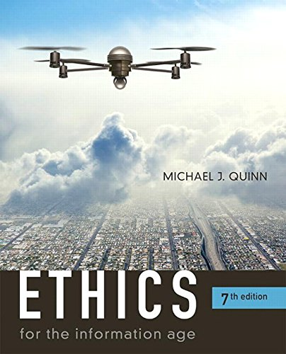 Ethics for the Information Age (7th Edition) cover