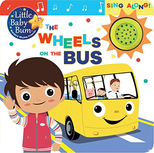 Little Baby Bum the Wheels on the Bus: Sing Along!