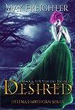 Desired: An Urban Fantasy Novella (Helena Hawthorn Series Book 3.5)