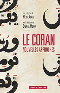 Le Coran : nouvelles approches, Azaiez, Mehdi