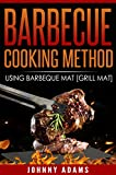BARBECUE –COOKING METHOD: Using Barbecue Mat [Grill mat]