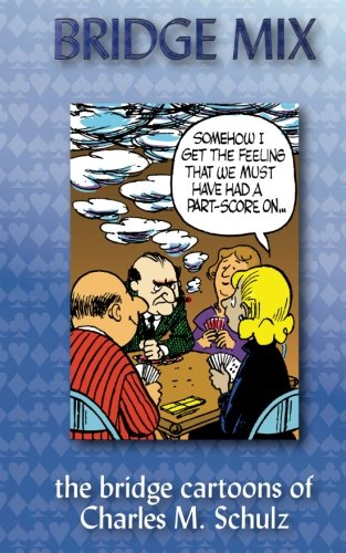 (Bridge Mix: the Bridge cartoons of Charles M. Schulz )