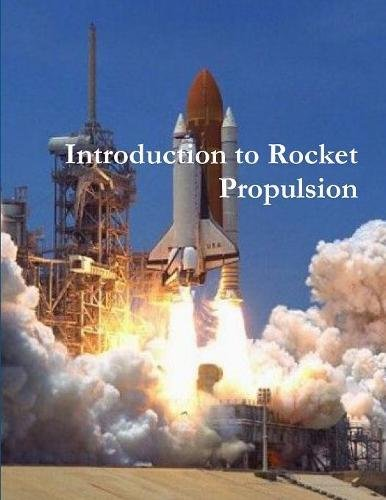 Introduction to Rocket Propulsion