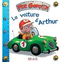 La voiture d'Arthur (P'tit garçon t. 4) (French Edition)