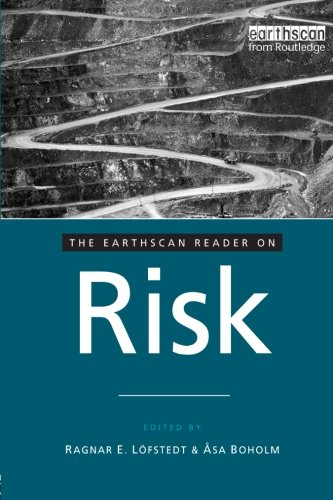 The Earthscan Reader on Risk (Earthscan Reader Series)