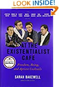 #10: At the Existentialist Café: Freedom, Being, and Apricot Cocktails with Jean-Paul Sartre, Simone de Beauvoir, Albert Camus, Martin Heidegger, Maurice Merleau-Ponty and Others