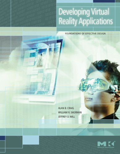 Download Developing Virtual Reality Applications: Foundations of Effective Design Pdf