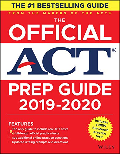 The Official ACT Prep Guide 2019-2020, (Book + 5 Practice Tests + Bonus Online Content) by Wiley