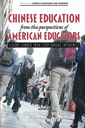 (Chinese Education from the Perspectives of American Educators (Literacy, Language and Learning))
