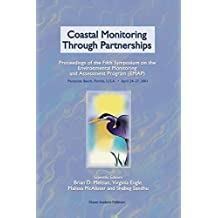 Coastal Monitoring through Partnerships: Proceedings of the Fifth Symposium on the Environmental Monitoring and Assessment Program (EMAP) Pensacola Beach, FL, U.S.A., April 24–27, 2001