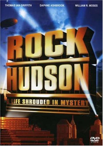 Rock Hudson: A Life Shrouded in Mystery -