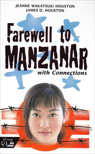 Farewell to Manzanar with Connections