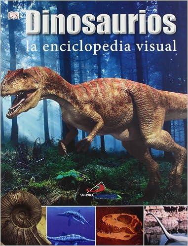 Dinosaurios. La Enciclopedia Visual por Aa.vv. epub