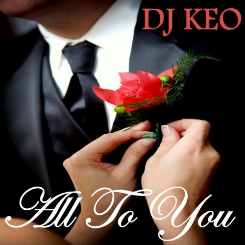 Amazon All To You Mother Son Wedding Song DJ Keo MP3 Downloads