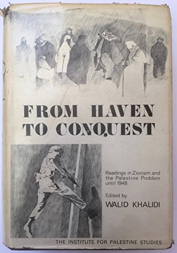 From Haven to Conquest: Zionism and the Palestine Problem Until 1948