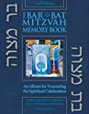 img - for Bar/Bat Mitzvah Memory Book: An Album for Treasuring the Spiritual Celebration by Rabbi Jeffrey K. Salkin (2006-06-15) book / textbook / text book