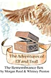 The Adventures of Elf and Troll 2, Morgan Reed and Whitney Preston, 1484115627