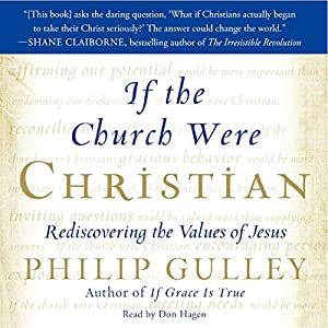 If the Church Were Christian Audiobook