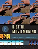 Digital Moviemaking (Wadsworth Series in Broadcast and Production) by Lynne S. Gross (2006-04-26)