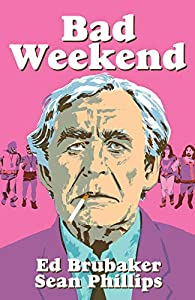 Bad Weekend