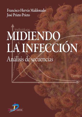 Descargar Libro Midiendo La Infección: 1 Francisco Hervas Maldonado