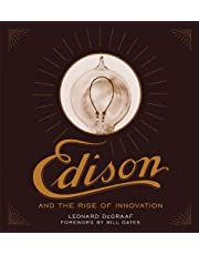 Edison and the Rise of Innovation