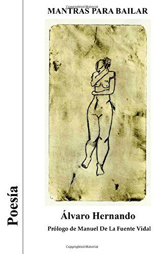 Mantras para bailar (Spanish Edition) [Alvaro Hernando] (Tapa Blanda)